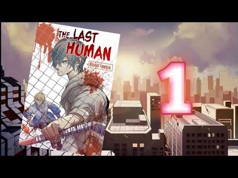 [อ่านมังงะ] The last human ตอนที่ 1 [แนวพระเอกเก่ง เอาชีวิตรอดจากซอมบี้]