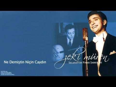 Zeki Müren - Ne Demiştin Niçin Caydın Sözünden [ Selahattin Pınar Şarkıları © 2005 Kalan Müzik ]