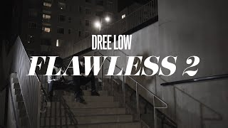 DREE LOW - FLAWLESS 2 KORTFILM [UTE 10 MARS]
