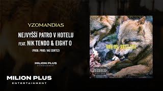 Yzomandias - Nejvyšší Patro v Hotelu feat. Nik Tendo & Eight O [prod. Vae Cortez]