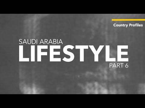 Saudi Arabia: Lifestyle