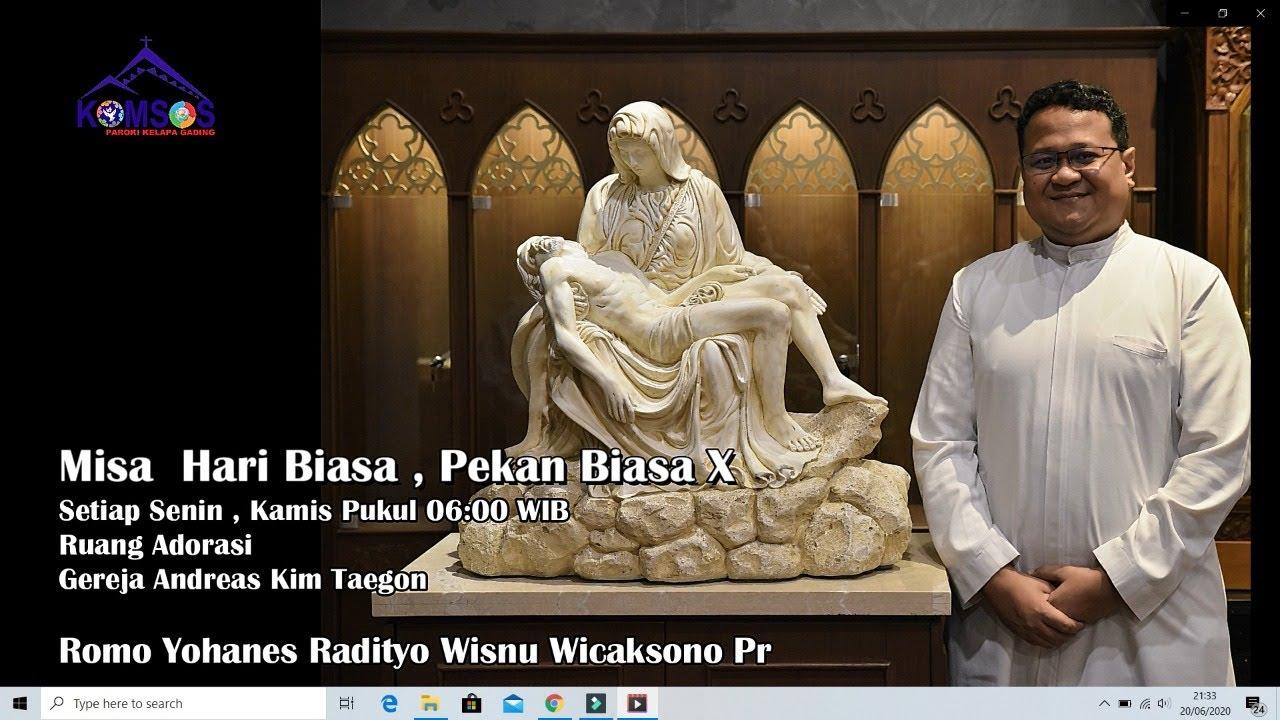 Misa Hari Biasa Pekan Biasa XV, 13 Juli 2020 Pukul 06:00 WIB