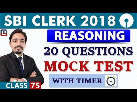 SBI Clerk Prelims 2018 | 20 Questions Mock Test with Timer | Reasoning | 11 am