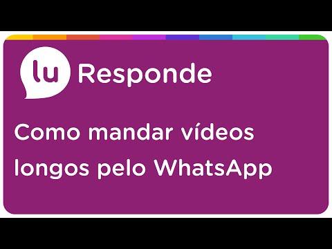 Como mandar vídeos longos pelo WhatsApp - Lu Responde