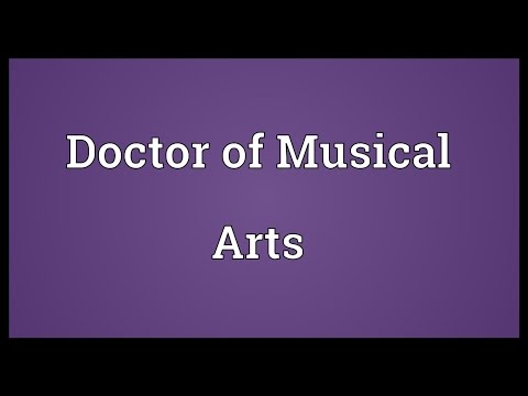 Doctor of Musical Arts Meaning