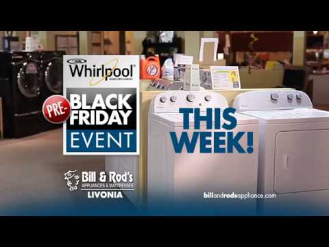 Whirlpool® PRE-Black Friday Event - Bill & Rod's Appliance At Livonia