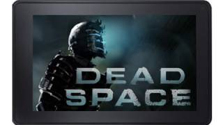Amazon Kindle Fire Gaming - Dead Space