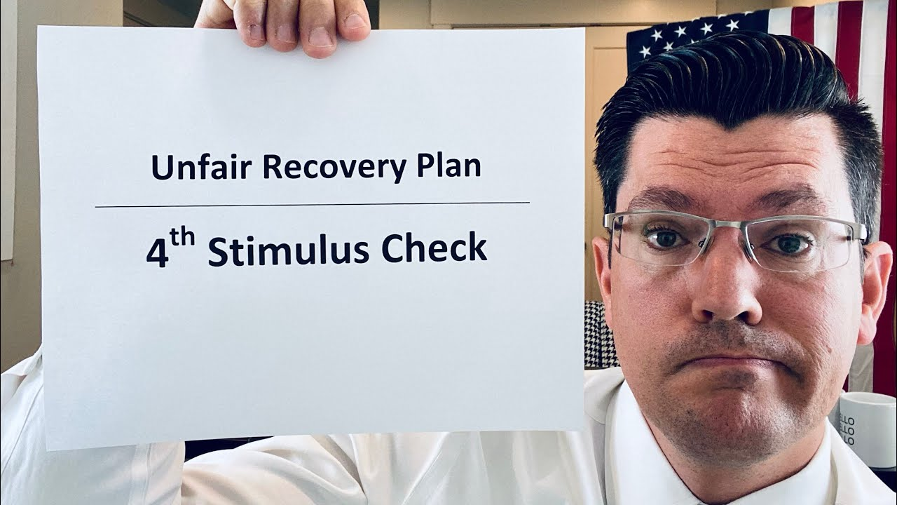 Unfair Recovery Efforts   Fourth Stimulus Check Update   4th Stimulus Check To Bring Fairness