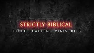 4/18/2021 Strictly Biblical Online Service