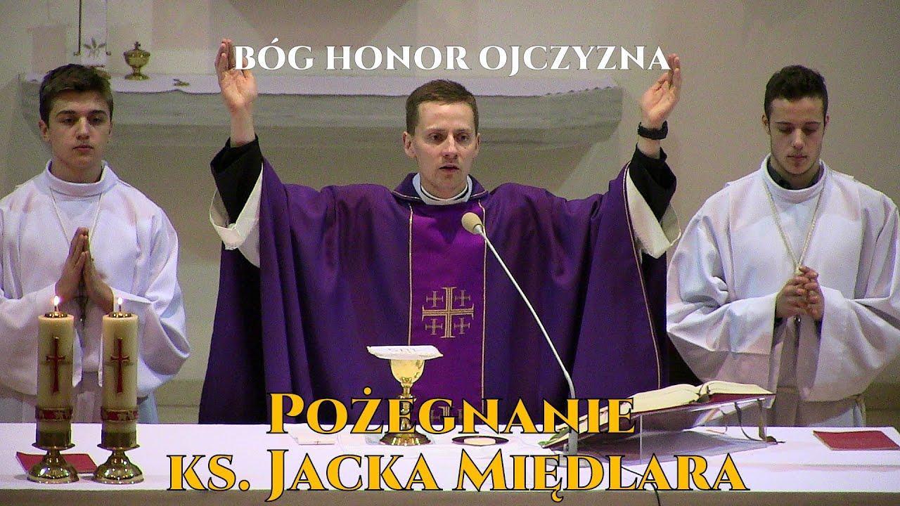 Pożegnanie ks. Jacka Międlara - WAŻNE SŁOWA