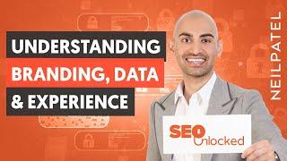 A Deep Dive Iฑto Branding, Data & Experience - Module 7 - Part 1 - SEO Unlocked