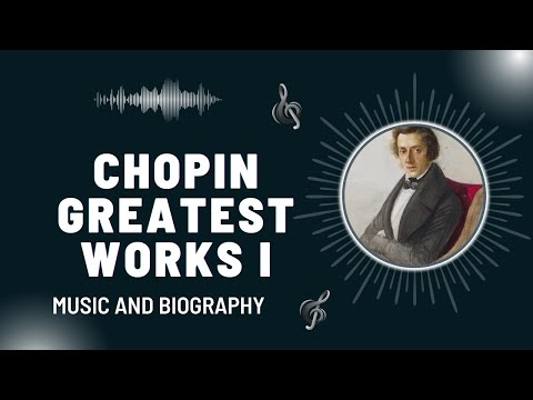 The Best of Chopin - Part I - Greatest Works
