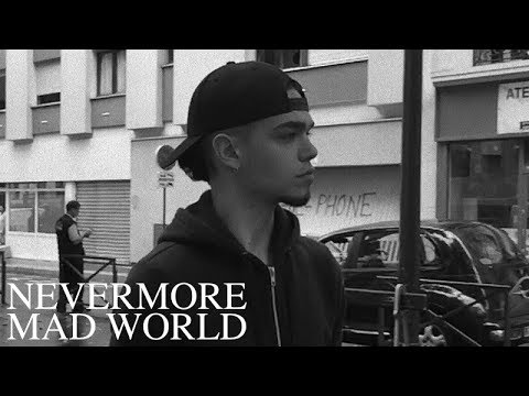 Never More - Mad World Tears For Fears Cover 2017