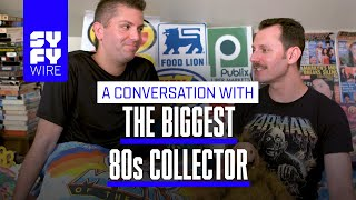 This Guy Owns The World's Biggest '80s Collection | SYFY WIRE