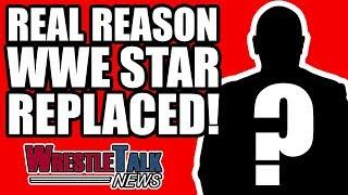 Real Reason WWE Raw Star REPLACED!   WrestleTalk News Apr. 2018