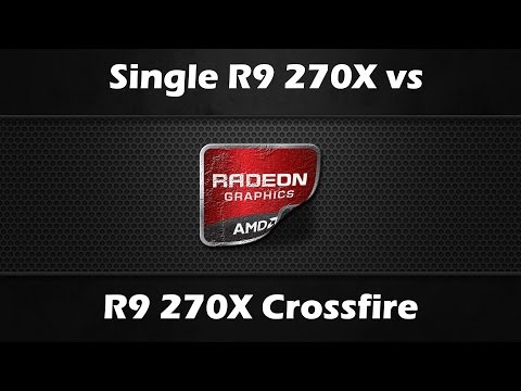Single R9 270X vs Crossfire 270X [Firestrike, Crysis 3, Battlefield 4, Valley Bench...