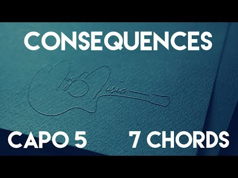 How To Play Consequences By Camila Cabello | Capo 5 (7 Chords) Guitar Lesson