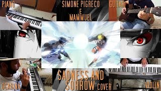 NARUTO - SADNESS AND SORROW (Piano, Ocarina, Violin, Guitar) [Cover by Simone PiGreco & Mammuel]