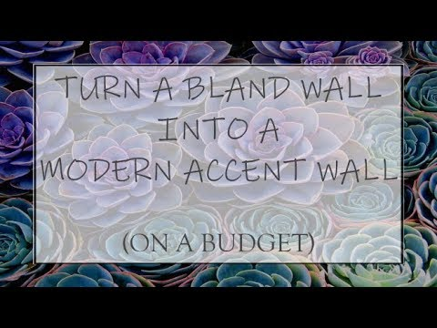 DIY | TURN A BLAND WALL INTO A MODERN ACCENT WALL | On a Budget