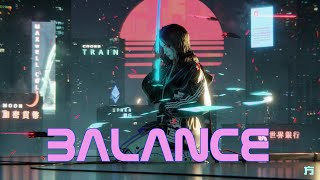 'BALANCE' | A Synthwave and Retro Electro Mix