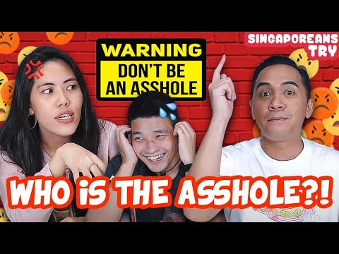 Singaporeans Try: Who's The A**hole Questions