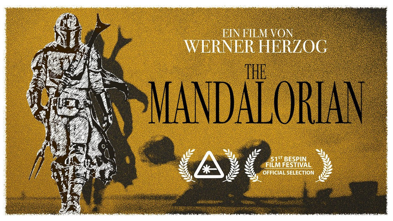 Werner Herzog's The Mandalorian: A Star Wars Documentary (Nerdist Remix)