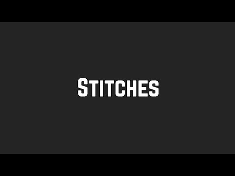 Shawn Mendes - Stitches (Lyrics)