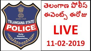 Telangana Police Events Today Live  11-02-2019 NVM TV