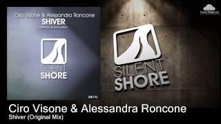 Ciro Visone & Alessandra Roncone - Shiver (Original Mix)