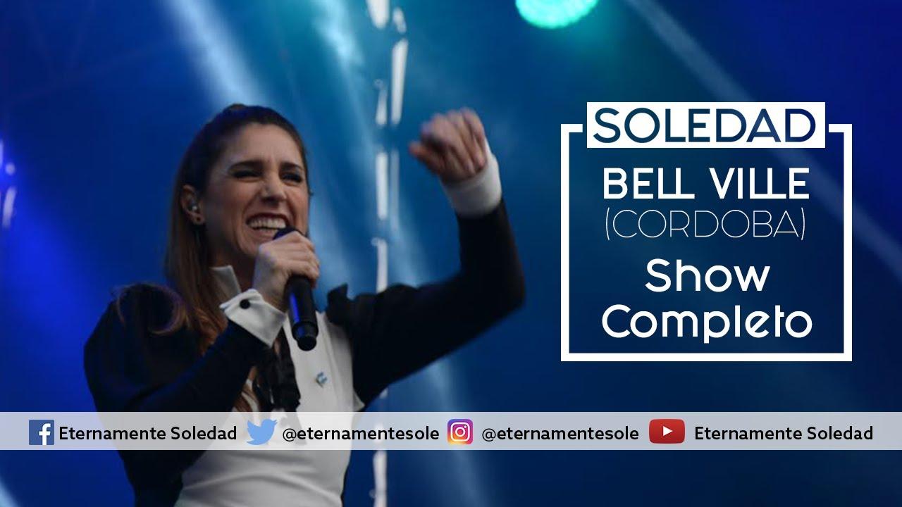 Soledad Pastorutti: Bell Ville - Cordoba (Show Completo)