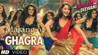 """Ghagra Yeh Jawaani Hai Deewani"" Song Making | Madhuri Dixit, Ranbir Kapoor"