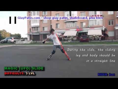 Cách dừng cách thắng Inline Skate - kiểu Magic (UFO) slide