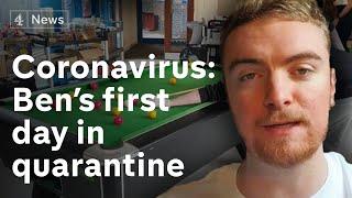 inside-quarantine-ben-spends-his-first-day-in-quarantine-in-the-uk