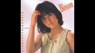 Mikako Hashimoto - Blossom (1985) [Full Album]