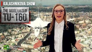 Legendary Tupolev Tu-160 Strategic Bomber Gets an Upgrade | The Kalashnikova Show. Episode 30