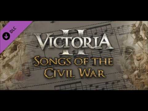 Victoria 2 Songs of the Civil War: Marching Through Georgia