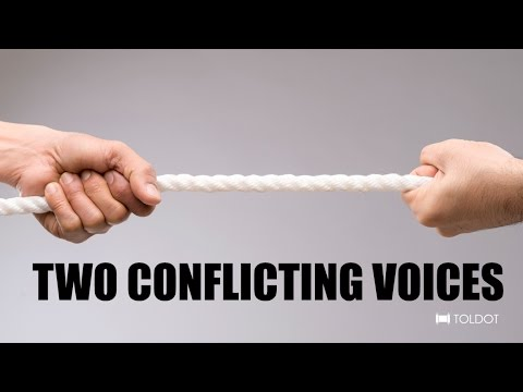 Two Conflicting Voices: The Battle of the Twins