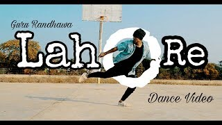Guru Randhawa : Lahore Dance Video || Choreography By -Sazzi