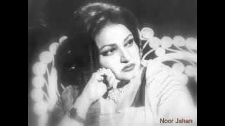 Un Ka Hi Tasawar Hai Noor Jahan