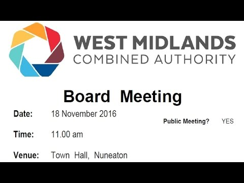 West Midlands Combined Authority  November meeting 2016