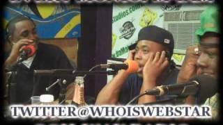 DJ WEBSTAR & OUN-P FREESTYLE ON OOH-WAY RADIO JULY.19TH