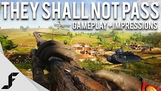 THEY SHALL NOT PASS - Gameplay + Impressions - Battlefield 1