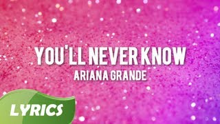 Ariana Grande - You Will Never Know