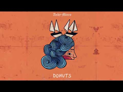 Andy Mineo - Donuts Feat. Phonte & Christon Gray
