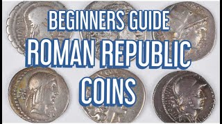 BEGINNERS GUIDE TO ROMAN REPUBLIC COINS