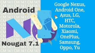 Install CynogenMod 14.1 on Moto G |  Android 7.1 Nougat On Moto G 2013   | UViews