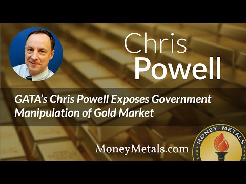 Chris Powell Interview, Exposing Gold Market Manipulation