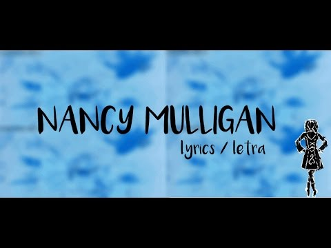 ED SHEERAN - NANCY MULLIGAN - LYRICS+LETRA