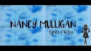ED SHEERAN - NANCY MULLIGAN - LYRICS+LETRA