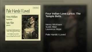 Four Indian Love Lyrics: The Temple Bells